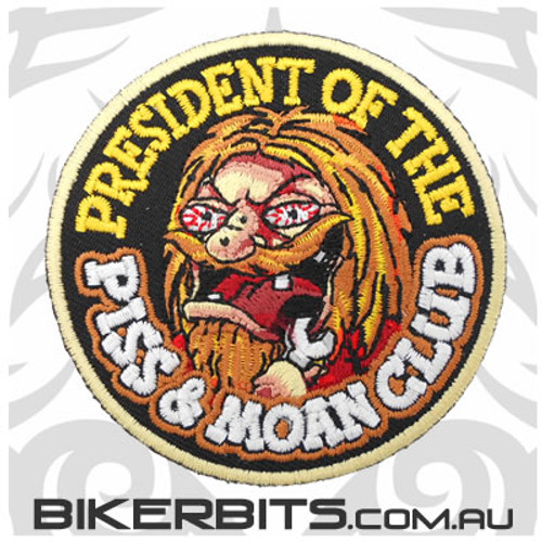 Embroidered Patch - PRESIDENT OF THE PISS AND MOAN CLUB