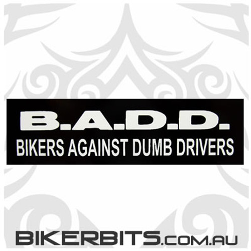 Helmet Sticker - B.A.D.D.