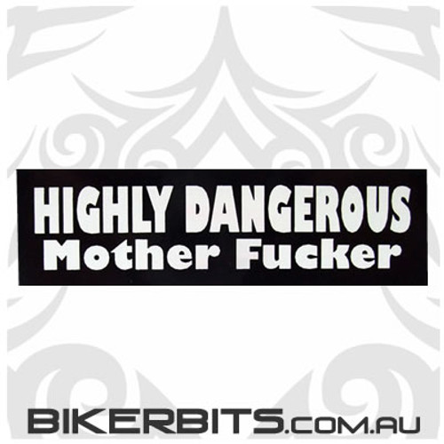 Helmet Sticker - Highly Dangerous Mother Fucker