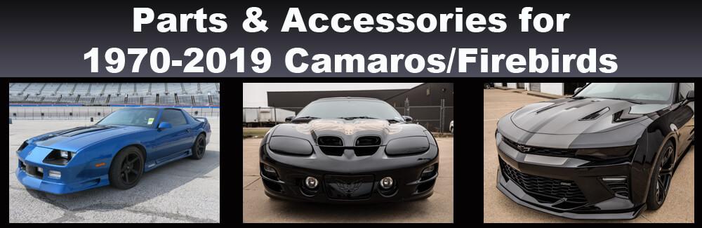 Parts & Accessories for 1970-2019 Camaros/Firebirds