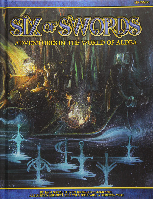 BLUE ROSE: SIX OF SWORDS - ADVENTURES IN THE WORLD OF ALDEA
