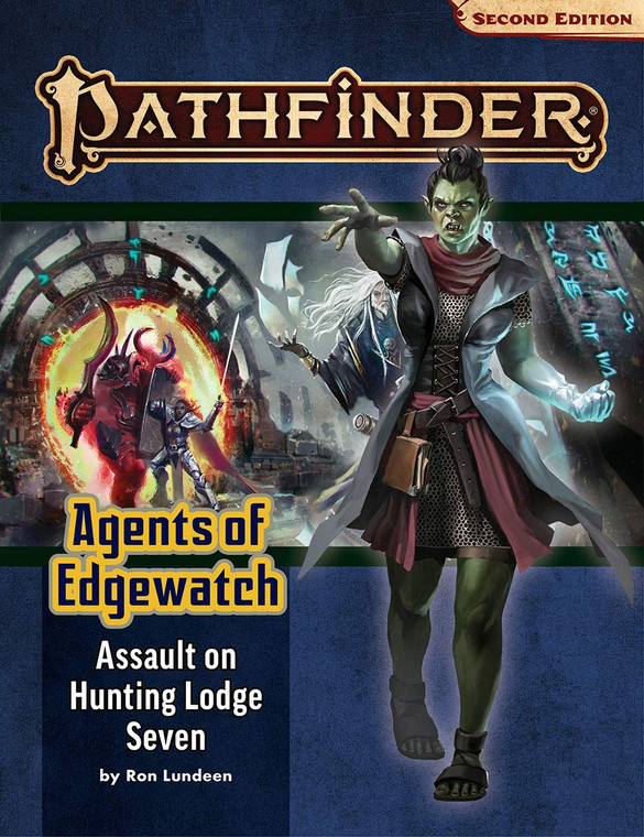 PATHFINDER RPG - SECOND EDITION ADVENTURE PATH: ASSAULT ON HUNTING LODGE 7 (AGENTS OF EDGEWATCH 4 OF 6)