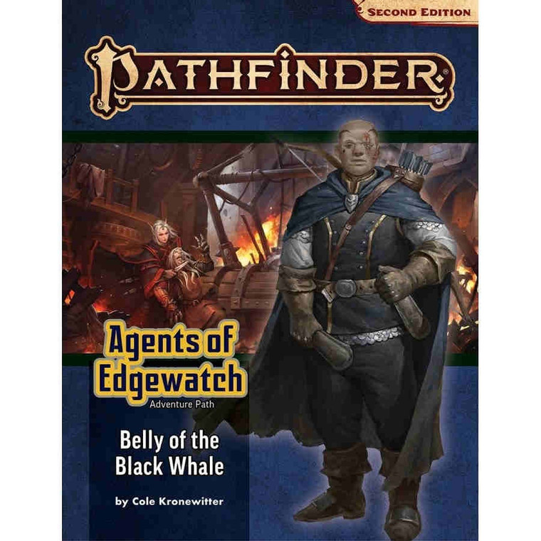 PATHFINDER RPG - SECOND EDITION ADVENTURE PATH: BELLY OF THE BLACK WHALE (AGENTS OF EDGEWATCH 5 OF 6)