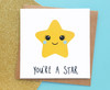 You're A Star Birthday Card