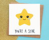 You're A Star Inspirational Card