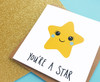 You're A Star - Success Card  / Well Done