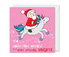Santa and Unicorn Christmas Card Daughter