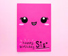 Kawaii Face Sister Birthday Card Cute