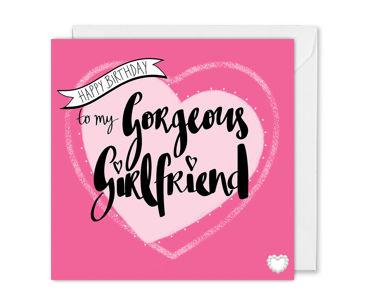 Gorgeous Girlfriend Birthday Card