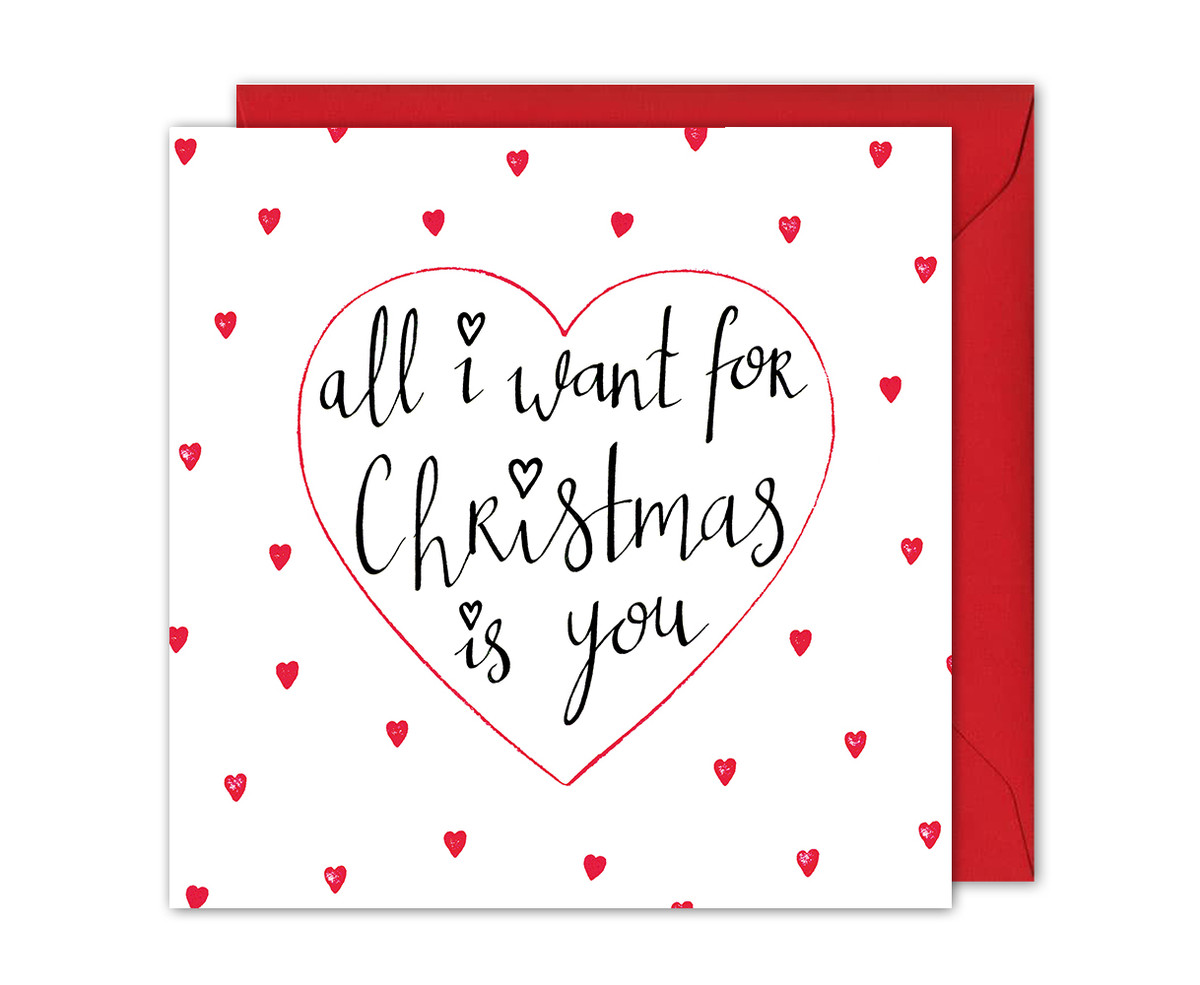 All I Want For Christmas Card Romantic