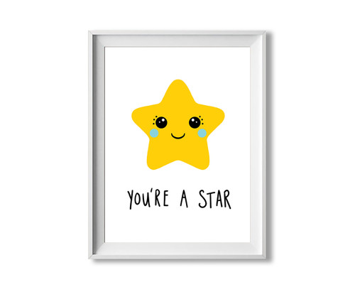 You're A Star Art Print - Inspirational Wall Art