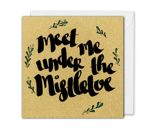 romantic message Christmas card for her/him - Under The Mistletoe