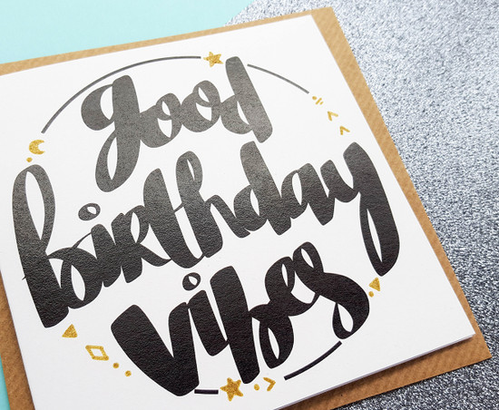 good vibes birthday card handmade