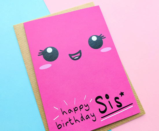 Cute Birthday Card Sister Smiley Face