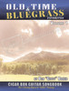 Old-Time and Bluegrass Favorites Cigar Box Guitar Songbook - Volume 1