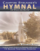 The Campfire Strummer's Hymnal for Voice & Guitar - 113 beloved Christian Hymns & Spirituals with Large Print Lyrics and Chords