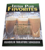 Irish Pub Favorites Mandolin Tablature Songbook - 50 Celtic Favorites arranged for GDAE Instruments