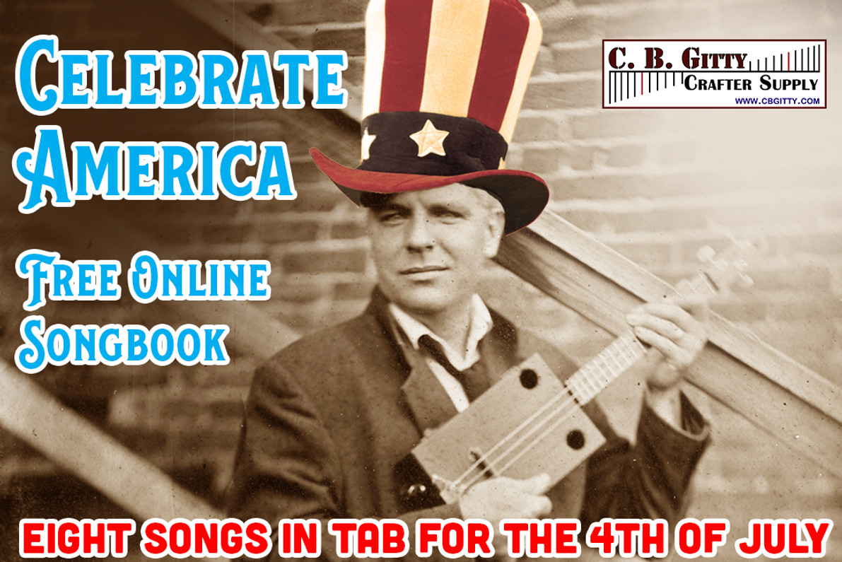 """FREE Online """"Celebrate America"""" Songbook for Cigar Box Guitar & G-Bass"""