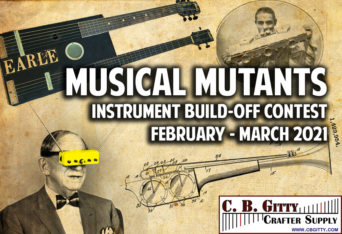 CONTEST!  THE Musical Mutants Build-Off by CBGitty.com - Mix Two or More Instruments Into One New Creation!