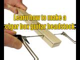 How to Make a Cigar Box Guitar Headstock