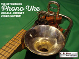 [Video & Photos] The Phono-Uke - A Musical Mutant That Combines a Ukulele & Antique Horn