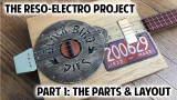 The Reso-Electro Cigar Box Guitar Project - Pt. 1: Intro, Parts and Layout
