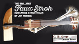 [Video & Photos] Jim Morris' Homemade Stroh Violin - Musical Mutant Contest Entry
