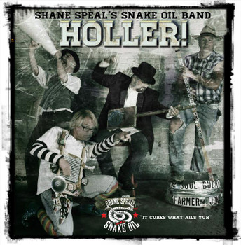 """Holler!"" CD Album by Shane Speal's Snake Oil Band"