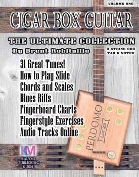 "3-String Cigar Box Guitar ""The Ultimate Collection"" How-to-Play Book by Brent Robitaille"