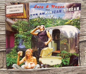 """The AmAIRican Stream"" Album on CD by Hymn for Her - features a Lowebow and other homemade instruments!"