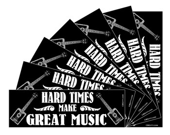"Hard Times Make Great Music Bumper Sticker - 8.5"" x 2.75"""