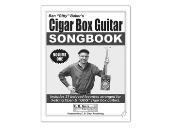Ben Gitty's 3-string GDG Cigar Box Guitar Songbook  - Volume 1 (Printed Version)