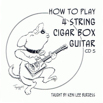 How to Play the 4-string Cigar Box Guitar - Video Lesson Pack from Keni Lee Burgess