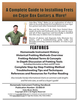 "Homemade Instrument Fretting Handbook by Ben ""Gitty"" Baker - Complete Cigar Box Guitar Fretting How-to Guide"