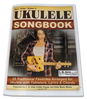 Ben Gitty's Ukulele Songbook - 80 pages of Favorites with Uke Tab, Lyrics, Chords & How-To