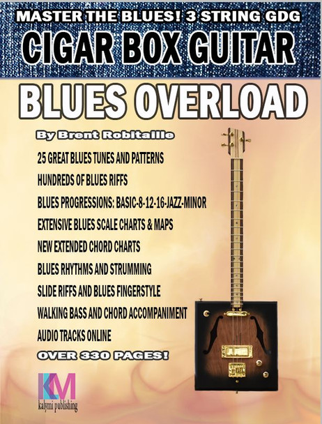 """Blues Overload"" Complete Blues Method for 3-String Open G Cigar Box Guitar"