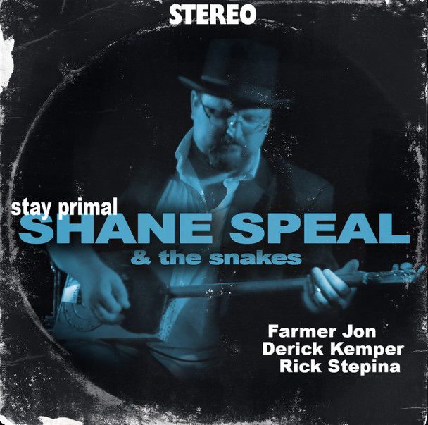 "Shane Speal & the Snakes ""Stay Primal"" CD"