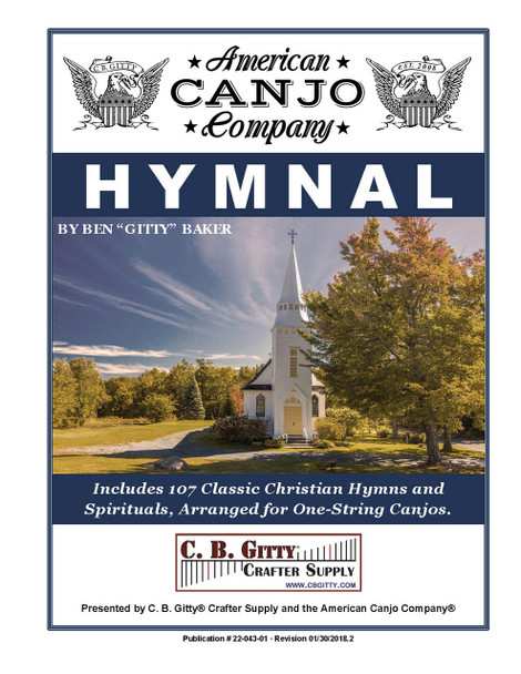 The Canjo Hymnal - 107 Classic Christian Hymns with Tablature for 1-string Canjo