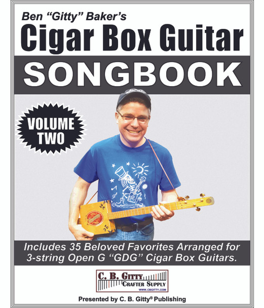 Ben Gitty's 3-string Cigar Box Guitar Songbook - Volume 2 - 35 more beloved songs (E-Book Download Version)