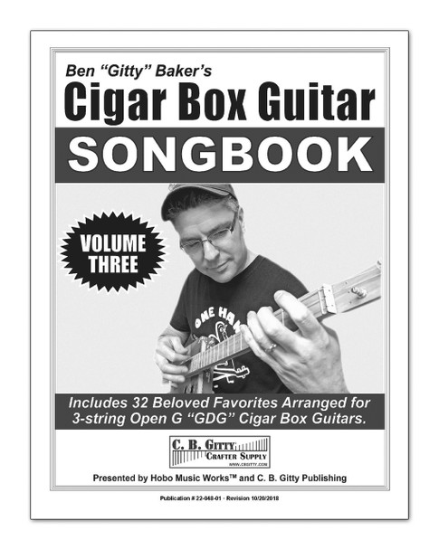 Ben Gitty's 3-string Cigar Box Guitar Songbook - Volume 3 - 32 more beloved songs (Printed Version)