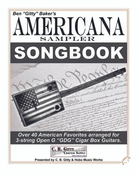 Americana Sampler 3-string Cigar Box Guitar Songbook - 41 beloved American Songs