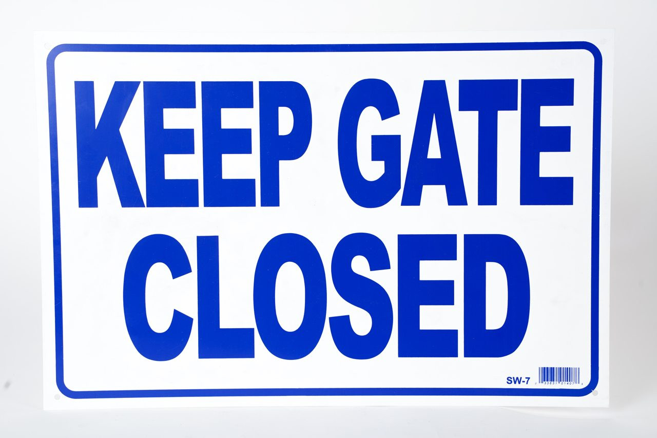 Sign - Keep Gate Closed