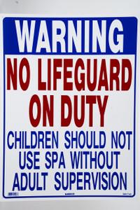 Sign No Lifeguard Spa