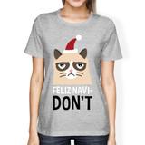 Feliz Navidon't Grey Women's T-shirt Christmas Gift For Cat Lovers