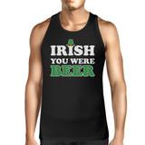 Irish You Were Beer Men's Black Sleeveless Top For St Patricks Day
