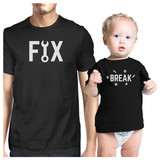 Fix And Break Black Matching Graphic T-Shirts For Dad and Baby Boy