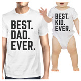 Best Dad And Kid Ever White Dad Baby Funny Matching Tops Cute Gifts