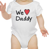 We Love Dad White Cute Baby Bodysuit Cotton Fathers Day Gifts For Dad