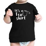 It's A Tea Shirt Black Infant Baby T Shirt Cotton Cute Design Top