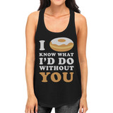 I Doughnut Know Women's Black Casual Graphic Tank Top Gifts For Her